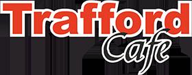 Trafford cafe